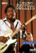 """Albert Collins """"In Concert"""""""