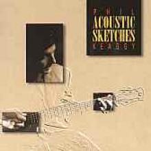 """Phil Keaggy """"Acoustic Sketches"""""""