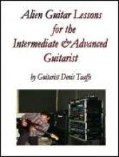 "Denis Taaffe ""Alien Guitar Lessons"""