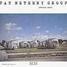 "Pat Metheny Group ""American Garage"""
