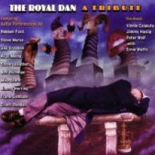 """The Royal Dan """"A Tribute"""""""