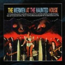 "Mermen ""At The Haunted House"""