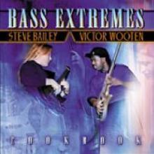 "Bailey/Wooten ""Bass Extremes: Cookbook"""
