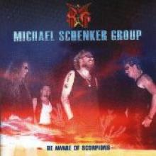 "Michael Schenker Group ""Be Aware Of Scorpions"""