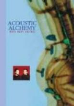 """Acoustic Alchemy """"Best Kept Secret"""""""