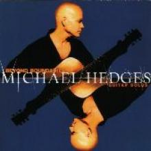"Michael Hedges ""Beyond Boundaries: Guitar Solos"""