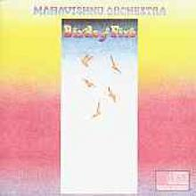 "Mahavishnu Orchestra ""Birds Of Fire"""