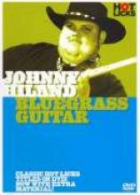 "Johnny Hiland ""Bluegrass Guitar"""
