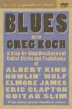 "Greg Koch ""Blues Guitar Signature Licks"""