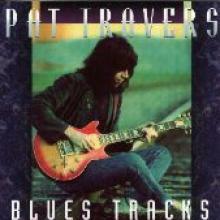 """Pat Travers """"Blues Tracks"""""""