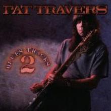 """Pat Travers """"Blues Tracks 2"""""""