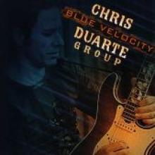 """Chris Duarte Group """"Blue Velocity"""""""