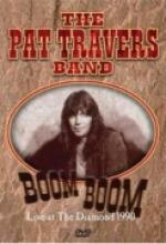 "Pat Travers Band ""Boom Boom: Live 1990"""