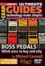 """Ultimate Gear Guides """"Boss Pedals"""""""