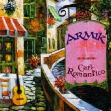 "Armik ""Cafe Romantico"""