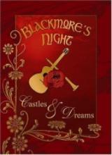 """Blackmore's Night """"Castles & Dreams"""""""