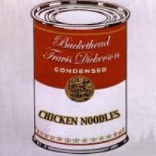 """Buckethead/Dickerson """"Chicken Noodles"""""""