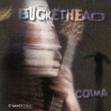 "Buckethead ""Colma"""