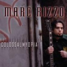 """Marc Rizzo """"Colossal Myopia"""""""