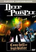 """Deep Purple """"Come Hell Or High Water"""""""