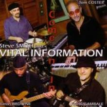 """Steve Smith & Vital Information """"Come On In"""""""