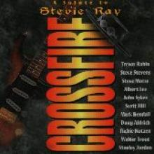 "Crossfire ""A Tribute To Stevie Ray"""