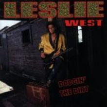 "Leslie West ""Dodgin' The Dirt"""