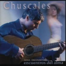 "Chuscales ""Encuentros Del Alma"""