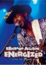 "Bernard Allison ""Energized: Live In Europe"""