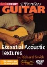 "Richard Smith ""Effortless Guitar: Essential Acoustic Textures"""