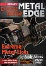"Andy James ""Extreme Guitar: Extreme Metal Licks"""