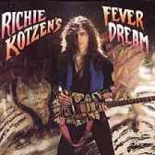 """Richie Kotzen """"Fever Dream"""""""