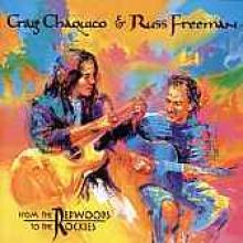 "Chaquico/Freeman ""From The Redwoods To The Rockies"""