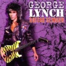 "George Lynch ""Guitar Slinger"""