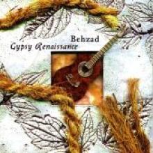 "Behzad ""Gypsy Renaissance"""