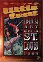 "Little Feat ""Highwire Act Live In St. Louis 2003"""