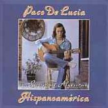 "Paco De Lucia ""Hispanoamerica"""