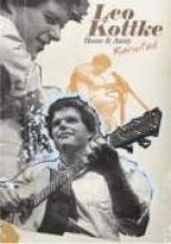 "Leo Kottke ""Home & Away - Revisited"""