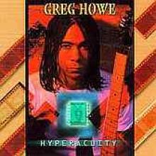 """Greg Howe """"Hyperacuity"""""""