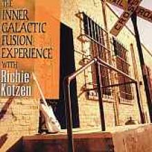 "Richie Kotzen ""The Inner Galactic Fusion Experience"""