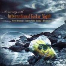 "International Guitar Night ""An Evening With International Guitar Night"""