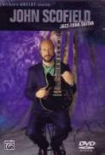 "John Scofield ""Jazz-Funk Guitar"""