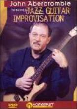 "John Abercrombie ""Jazz Guitar Improvisation"""