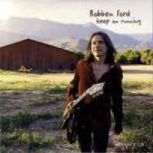 """Robben Ford """"Keep On Running"""""""