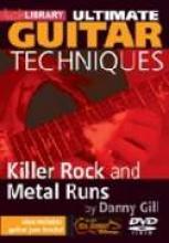"Danny Gill ""Ultimate Techniques: Killer Rock And Metal Runs"""