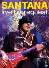 "Santana ""Live By Request"""
