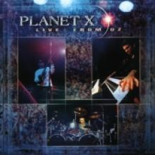"Planet X ""Live From Oz"""