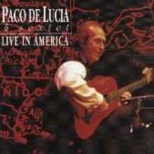 """Paco De Lucia """"Live In America"""""""