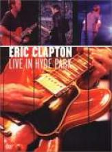 """Eric Clapton """"Live In Hyde Park"""""""