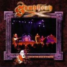 "Symphony X ""Live On The Edge Of Forever"""